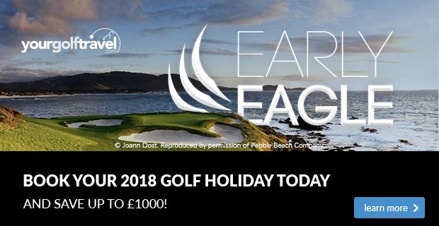 Early Eagle offer from Your Golf Travel